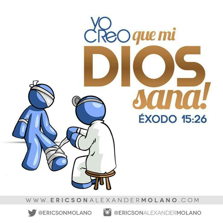 Éxodo 15:26 RVR60 y dijo: Si oyeres atentamente la voz de Jehová tu Dios, e hicieres lo recto delante de sus ojos, y dieres oído a sus mandamientos, y guardares todos sus estatutos, ninguna enfermedad de las que envié a los egipcios te enviaré a ti; porque yo soy Jehová tu sanador.