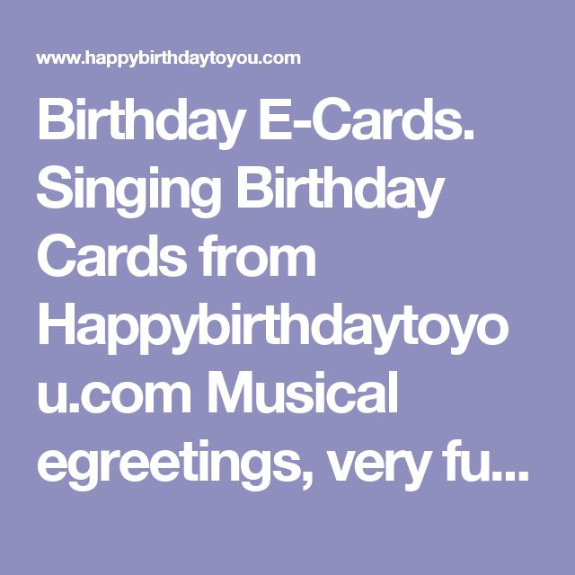 17 Best ideas about Singing Birthday Cards – Free Email Cards Birthdays Singing