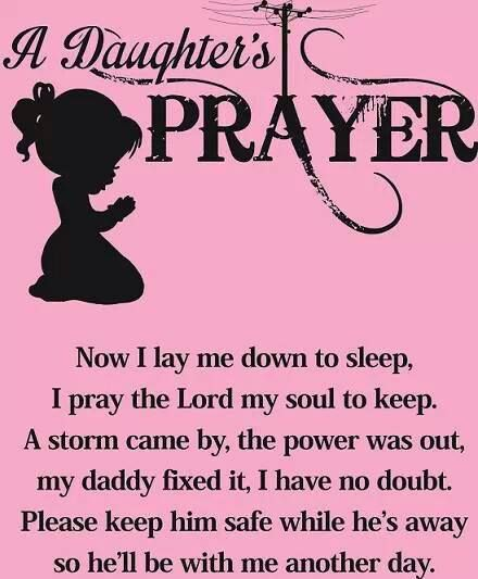 Pray this every night our Daddy-O is out!! Tonight is yet again...