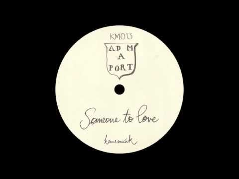 Adam Port - Someone To Love