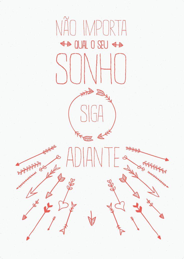 #tipografia #poster #Dcor Link para download: http://bzz.ms/SigaSeuSonho