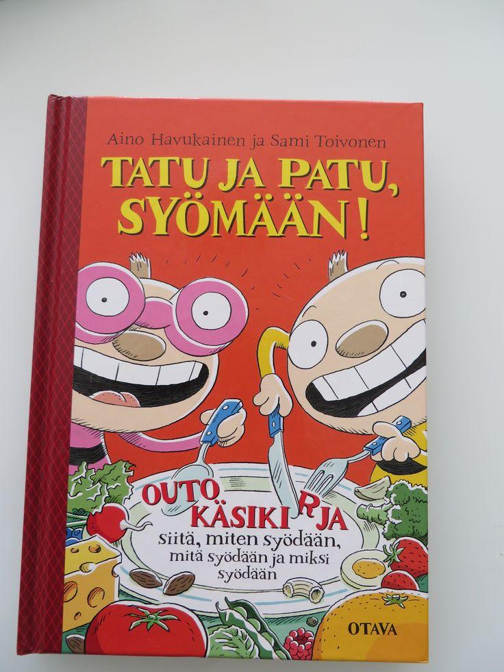 Tatu ja Patu Syömään! Aino Havukainen ja Sami Toivonen
