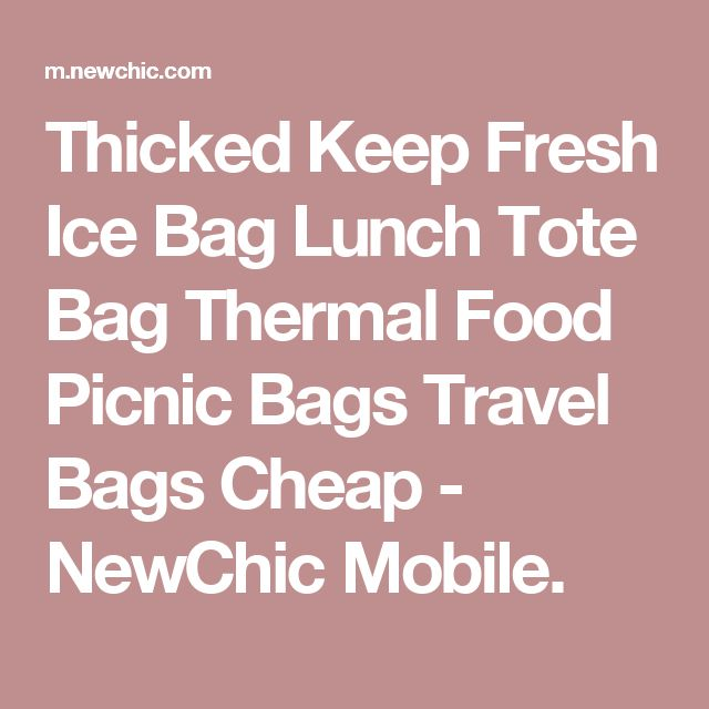 Thicked Keep Fresh Ice Bag Lunch Tote Bag Thermal Food Picnic Bags Travel Bags Cheap - NewChic Mobile.