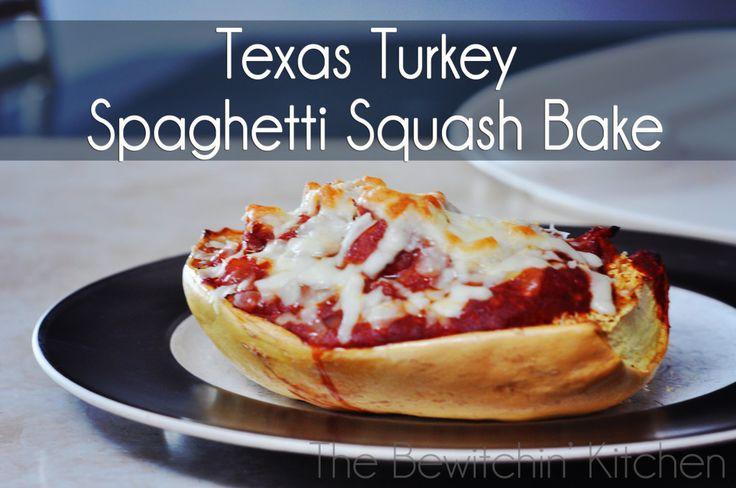 Texas Turkey Spaghetti Squash Bake http://thebewitchinkitchen.com/2013/08/texas-turkey-spaghetti-squash-bake.html