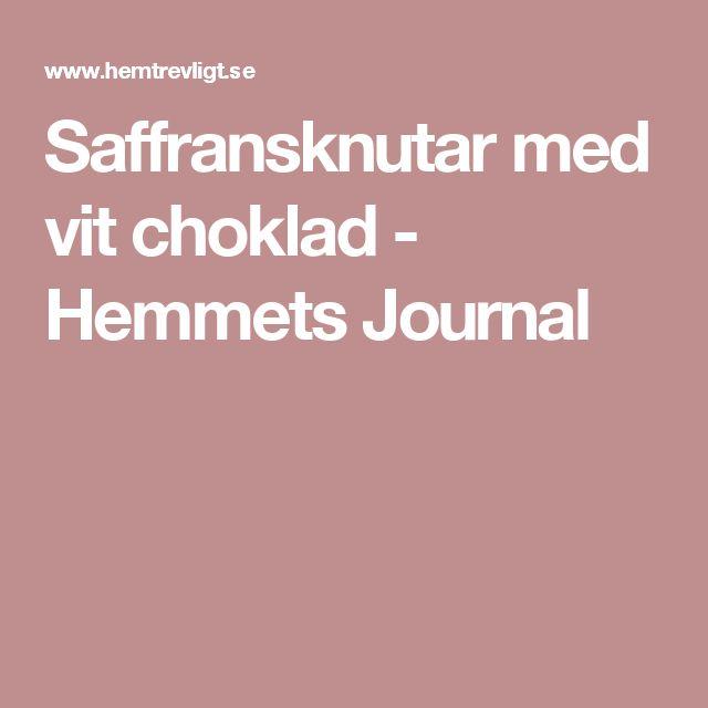 Saffransknutar med vit choklad - Hemmets Journal
