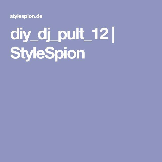 diy_dj_pult_12 | StyleSpion