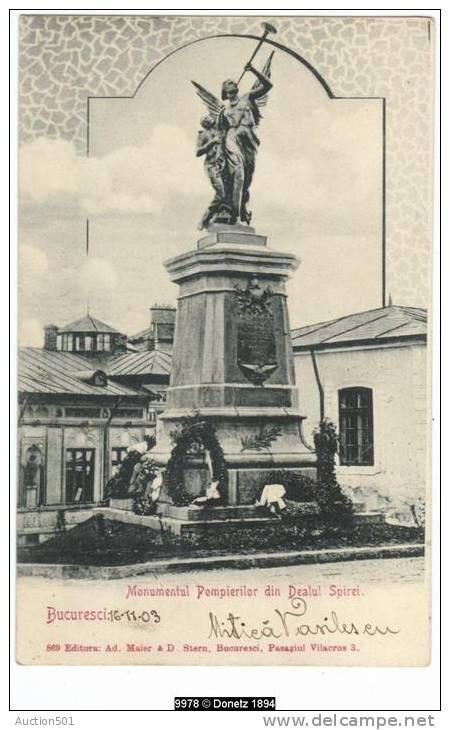 Bucuresti - Monumentul Pompierilor din Dealul Spirei - 1903