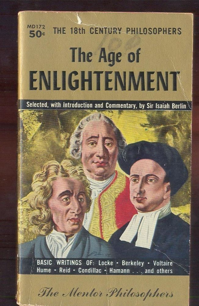 the great philosophers of the enlightenment period Enlightenment philosophy was written during the time associated with the   principally because of the major social and political changes preceding and.