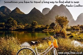 Sometimes you have to travel a long way to find what is near.  Paulo Coelho
