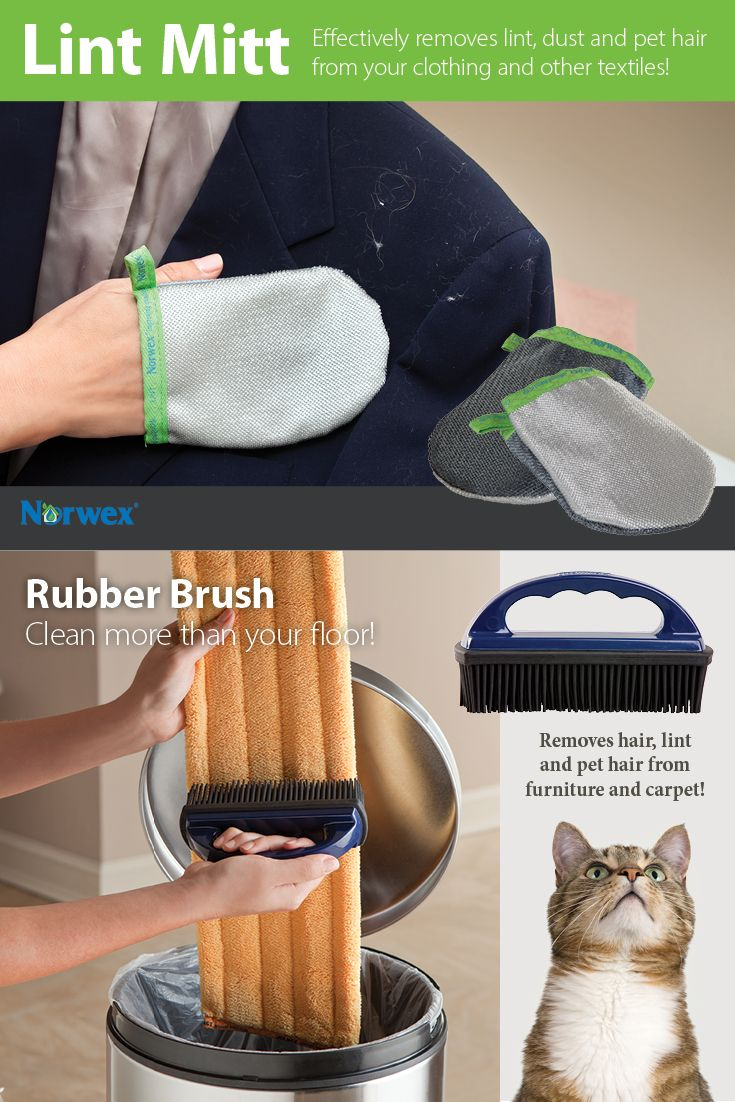 Lint Mitt ~ Removes lint, dust and pet hair from your clothing, furniture and other textiles. Rubber Brush ~ Remove animal hair from carpet/vehicle upholstery/furniture. • Remove dust, lint and hair from Mop Pads, Entry Mat and microfiber Dusting Mitts. • To clean, rinse under warm water.