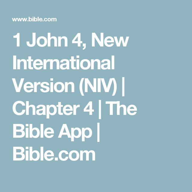 1 John 4, New International Version (NIV)   Chapter 4   The Bible App   Bible.com