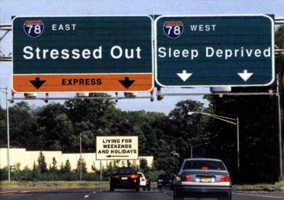 Stressed out lane/Sleep deprived lane...which to take...which to take?