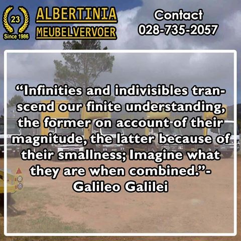 """""""Infinities and indivisibles transcend our finite understanding, the former on account of their magnitude, the latter because of their smallness; Imagine what they are when combined.""""- Galileo Galilei #Sunday #motivation"""