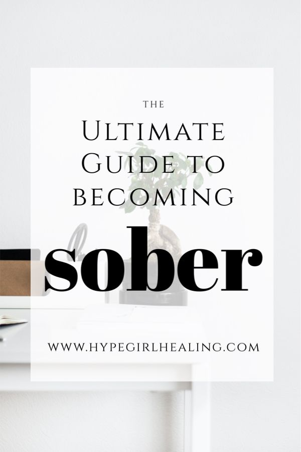 The Ultimate Guide To Sobriety Sober Lifestyle Sober Life Sobriety