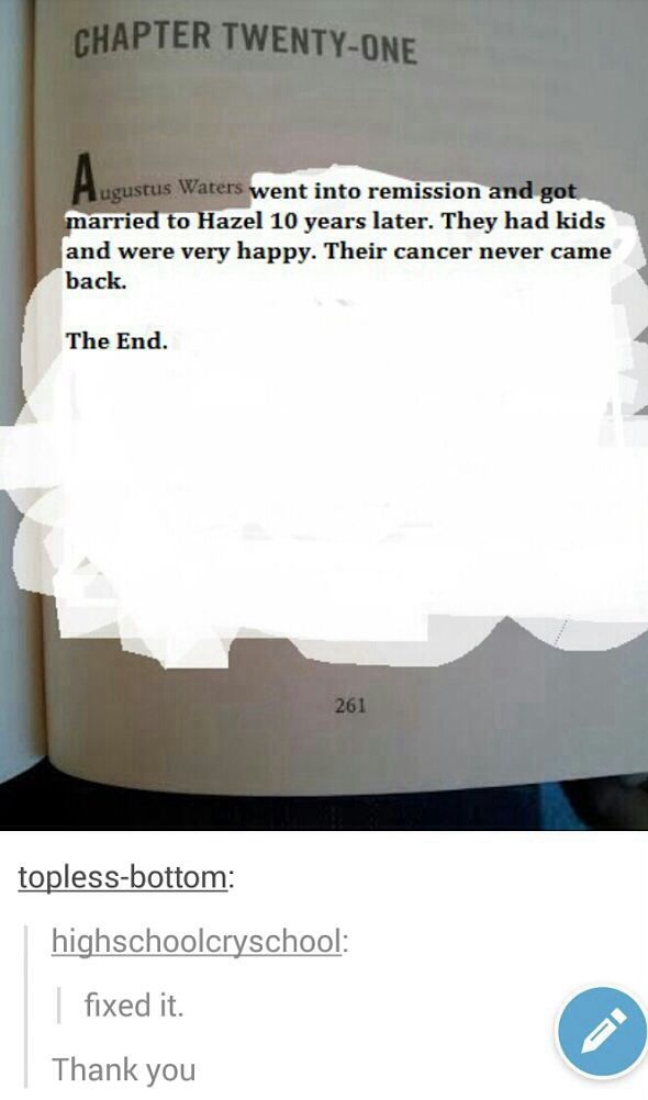 OH HOW I WISH!!!! I cried at all of the words covered up by the newly written fantasy..... Sigh..