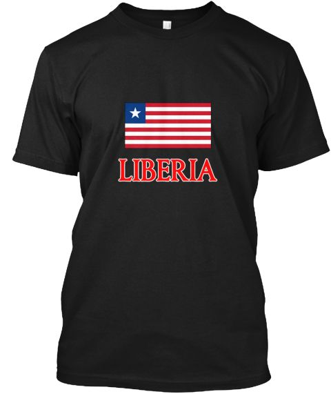 Liberia Flag Design Black T-Shirt Front - This is the perfect gift for someone who loves Liberia. Thank you for visiting my page (Related terms: Flag Liberia,I Heart Liberia,Liberia,Liberian,Liberia Travel,I Love My Country,Liberia Flag, Liberia #Liberia, #Liberiashirts...)