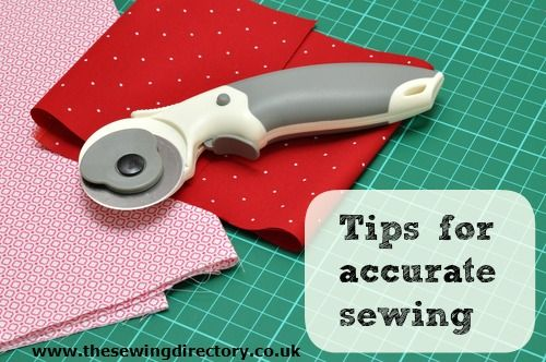 Sewing tutorial - tips for accurate sewing