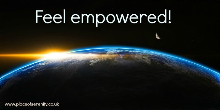 Feel empowered ...http://www.placeofserenity.co.uk/how-to-feel-empowered/