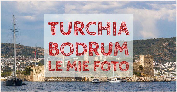 Foto Bodrum, la mia gallery completa di tutti i sei giorni passati in questo angolo di Turchia che affaccia sul mare Egeo.