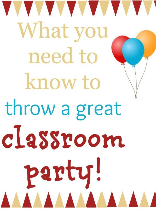 How to throw a classroom party that the teacher, children and parents will love. Tips to get organized and keep it simple and within your budget.