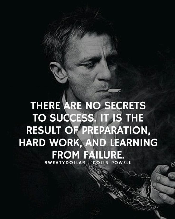 Motivational Quotes About Success: Don't Go Looking For Shortcuts To Success Just Get
