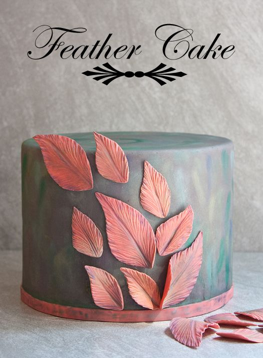 """How to make """"feather-inspired"""" leaf cake decorations • CakeJournal.com"""