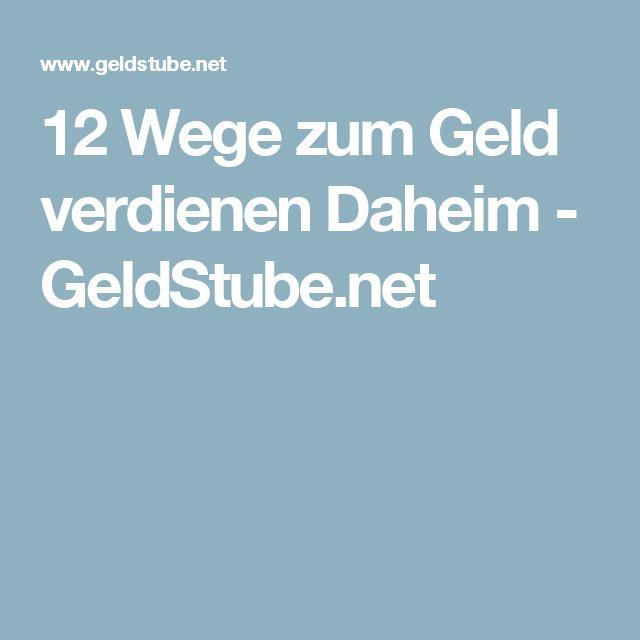 12 Wege zum Geld verdienen Daheim - GeldStube.net