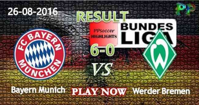 Bayern Munich 6 - 0 Werder Bremen 26.08.2016 HIGHLIGHTS - Germany Bundesliga…