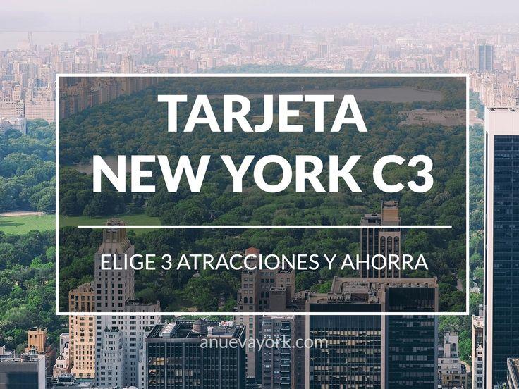 La nueva tarjeta turística de Nueva York se llama C3 y te permite elegir 3 atracciones.