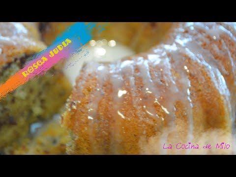 Rosca Judia | La Cocina de Milo - YouTube