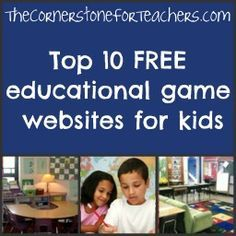 Top 10 free educational game websites for kids | The Cornerstone