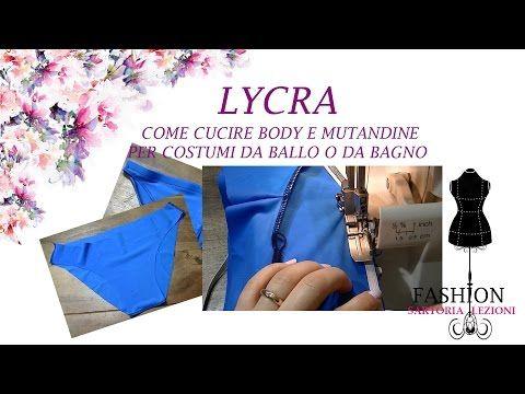 LYCRA - COME CUCIRE! - cucire costumi da bagno, da ballo, body e mutandine - GongLand