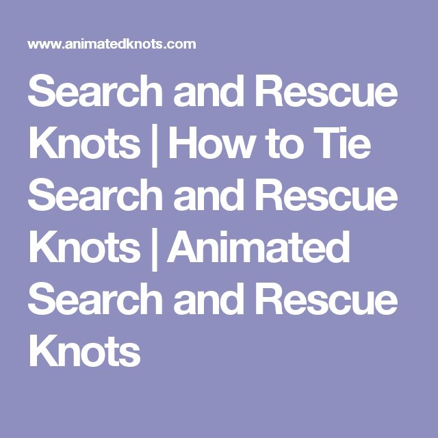 Search and Rescue Knots | How to Tie Search and Rescue Knots | Animated Search and Rescue Knots