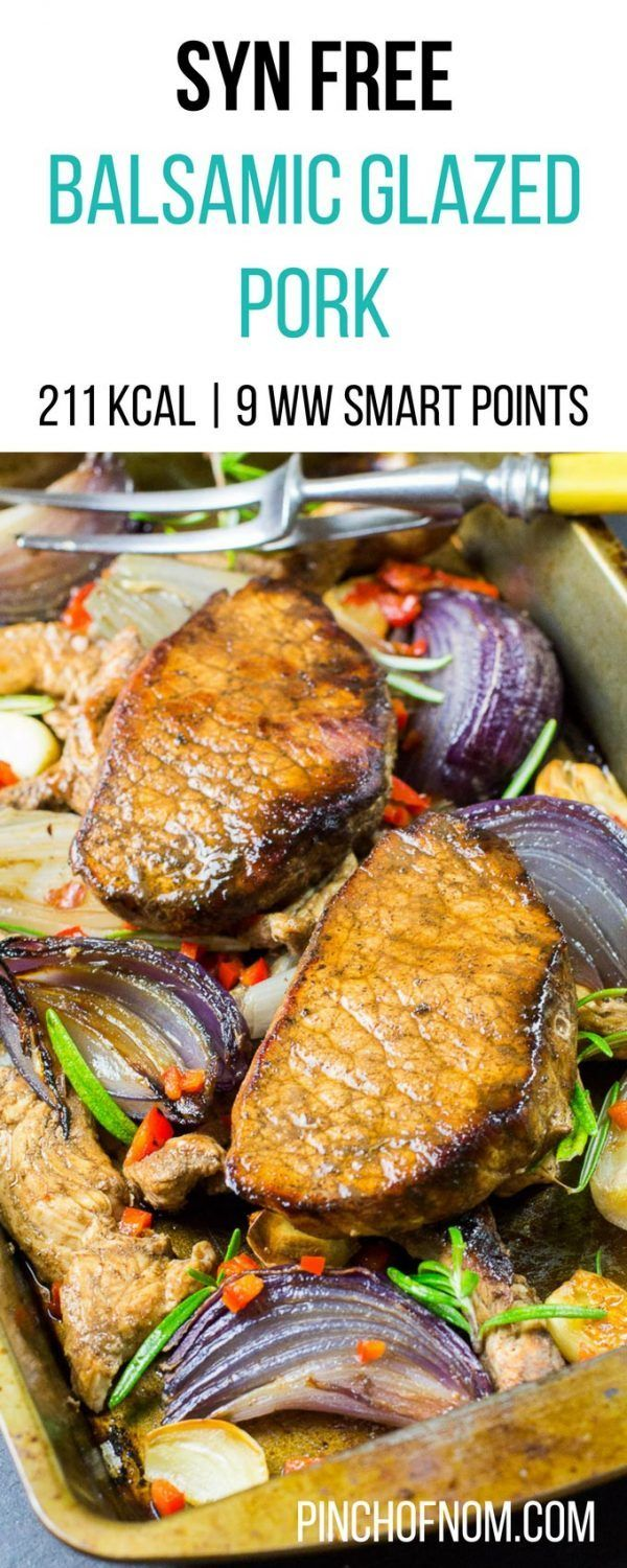 Syn Free Balsamic Glazed Pork Slimming World Slimming World | Weight Watchers | Calorie Counted Recipes