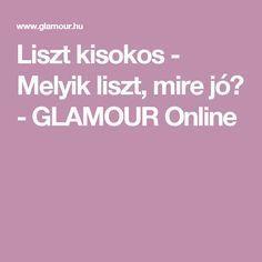 Liszt kisokos - Melyik liszt, mire jó? - GLAMOUR Online
