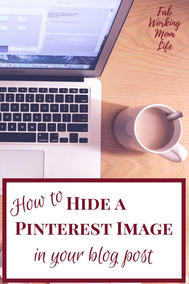Do you need to hide an image in your blog post to be used by Pinterest? Here are three options for hiding a Pinterest image in your post.