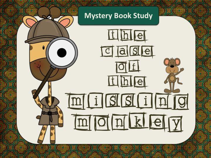 Mystery Novel Study - The Case of the Missing Monkey