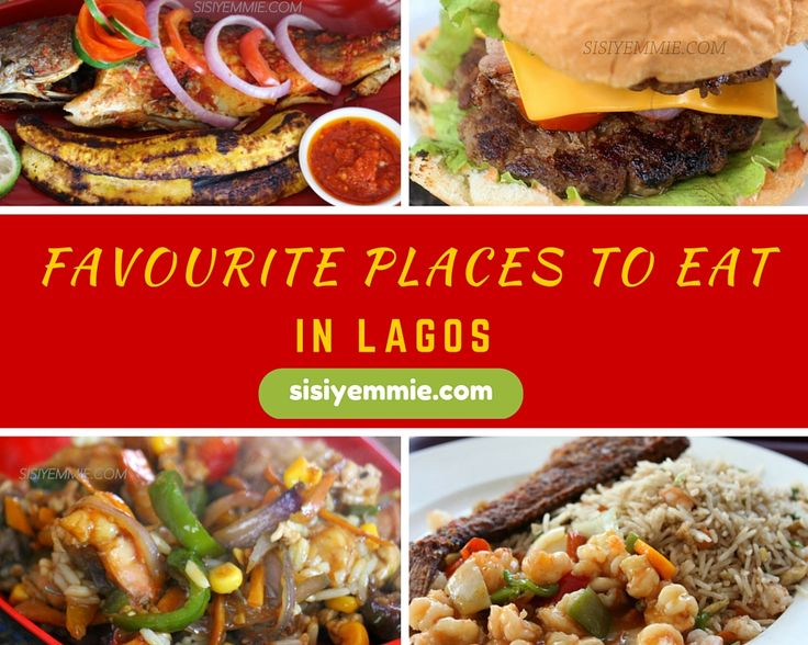 SISIYEMMIE: Livin' It, Bloggin' It! : 8 FAVOURITE PLACES TO EAT IN LAGOS + WHAT I EAT THERE!