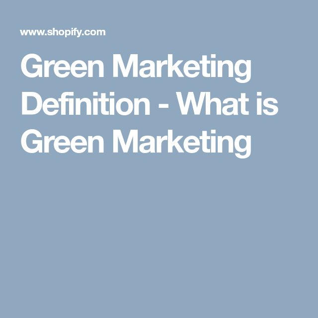 Green Marketing Definition - What is Green Marketing