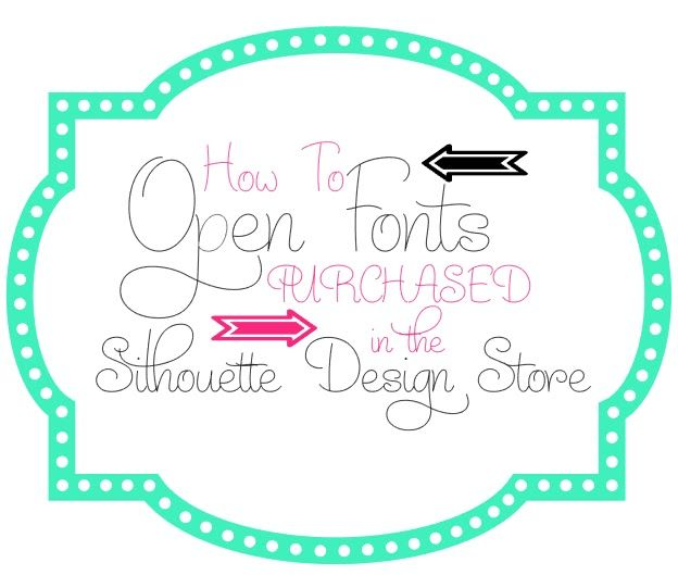 Silhouette Design Store Fonts: How to Open in Studio ~ Silhouette School