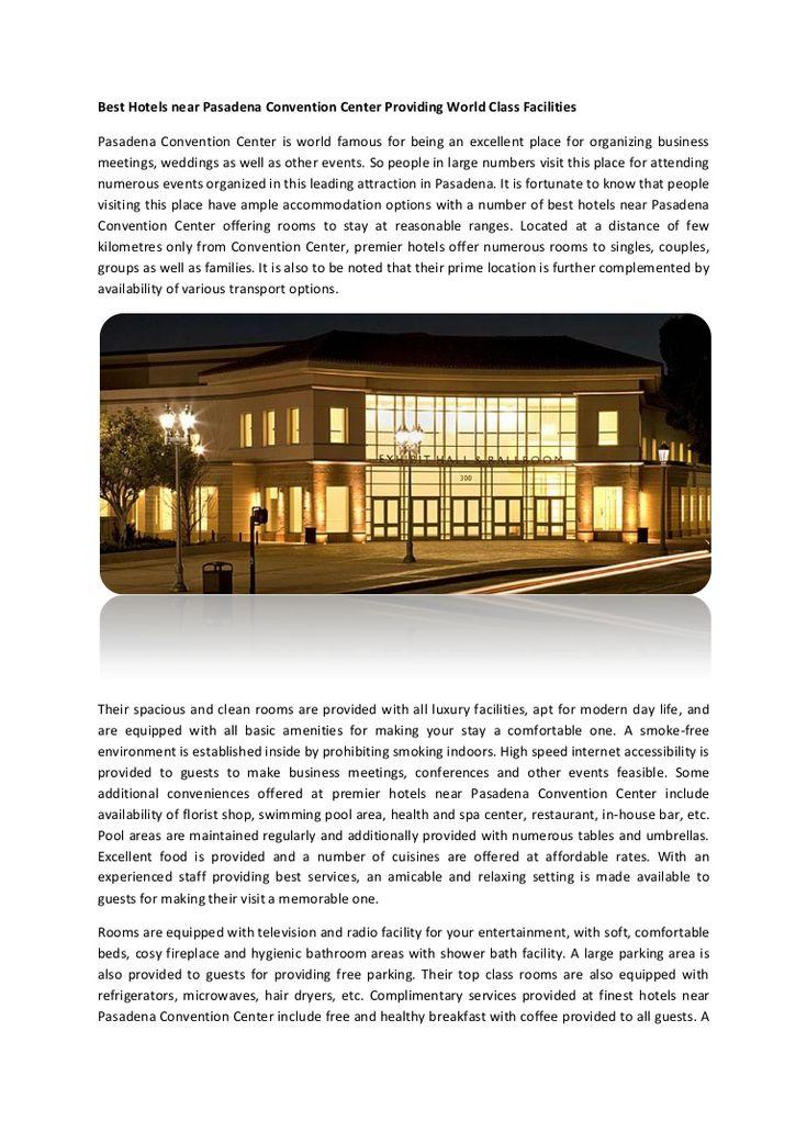 Best Hotels Near Pasadena Convention Center Providing World