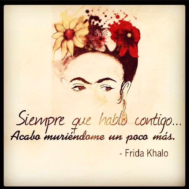 #frida khalo #quote# frase#amor
