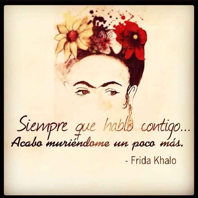 #frida khalo #quote# frase#amor
