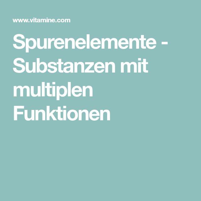 Spurenelemente - Substanzen mit multiplen Funktionen