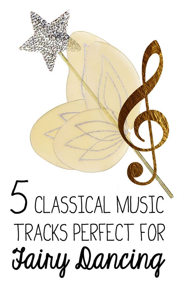 5 Best Classical Music Tracks for little Fairies! --- for imaginative role play and creativity!