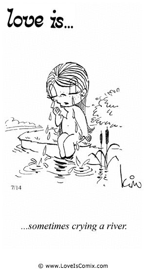 Love Is by Kim Casali Comic Archive Gallery | Love Is... sometimes crying a river.