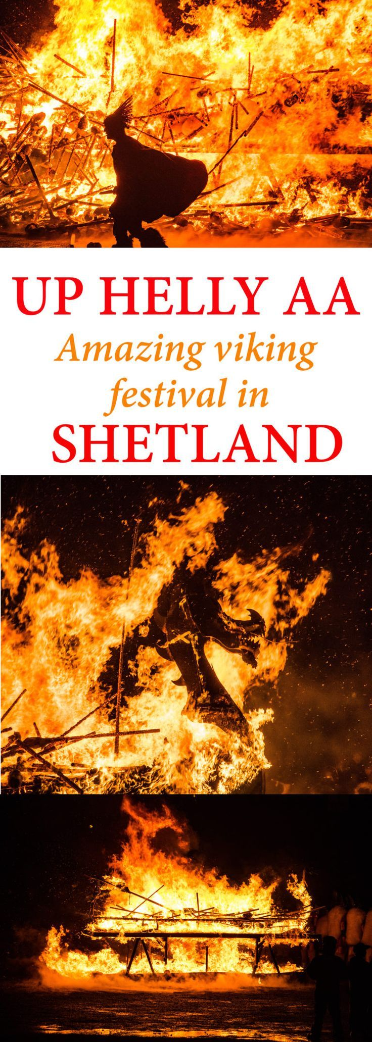 Amazing viking experiences: how to go to Up Helly Aa, a viking festival in Shetland, Scotland