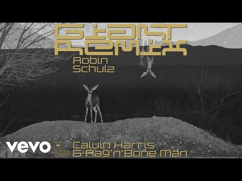 Calvin Harris Rag N Bone Man Giant Robin Schulz Remix Audio