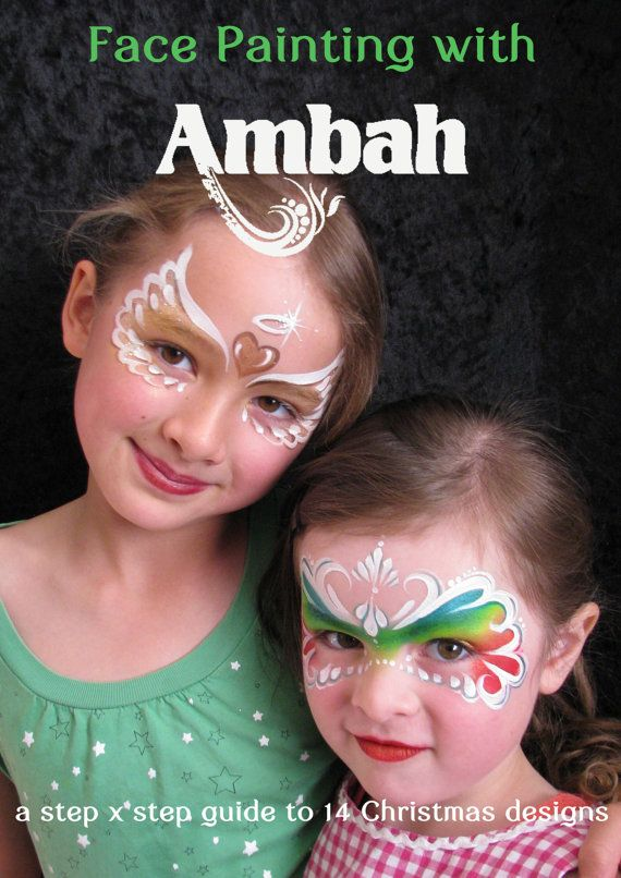 464 best face painting girls images on pinterest face ebook face painting with ambah a step by step guide to 14 christmas designs fandeluxe Ebook collections