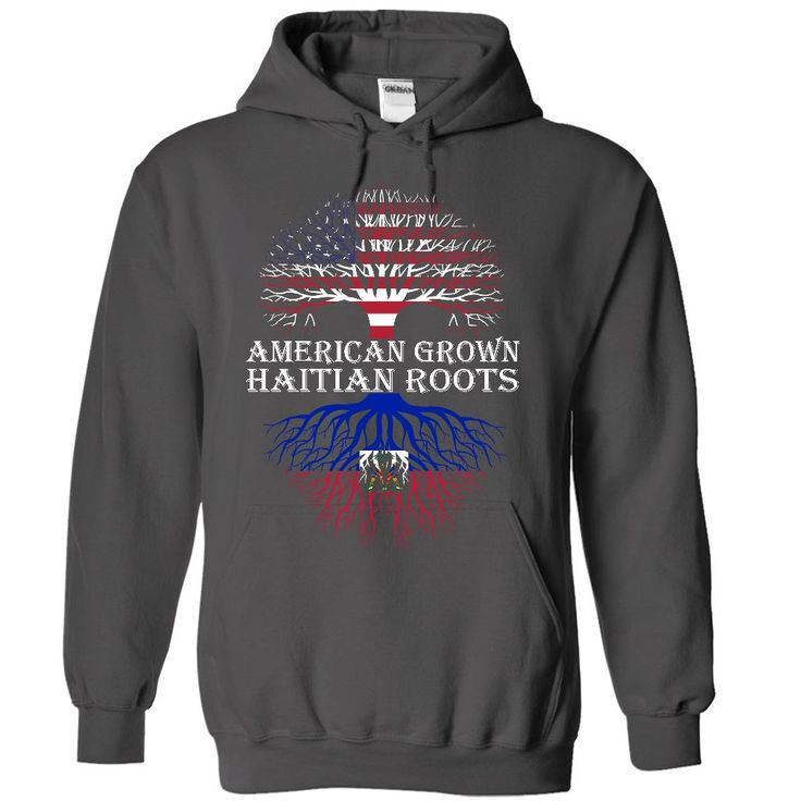 Hoodie Design Ideas find this pin and more on hoodies design ideas American Grown With Haitian Roots Hoodie Httpaztshirtshoodiescomproduct